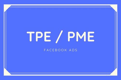 tpe-pme-facebook-ads